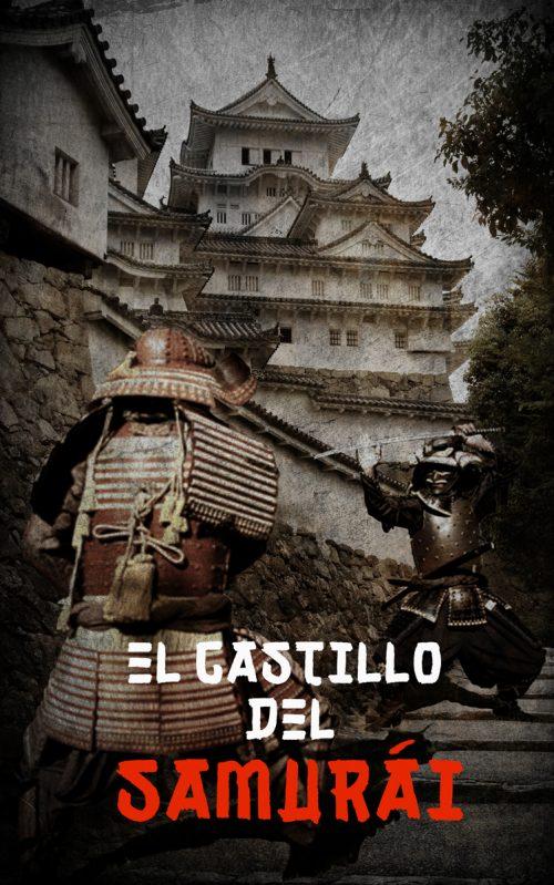 El castillo del samurái
