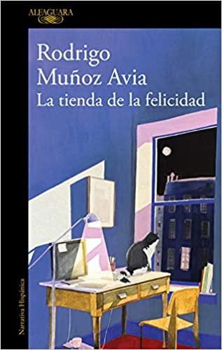 La tienda de la felicidad, de Rodrigo Muñoz Avia