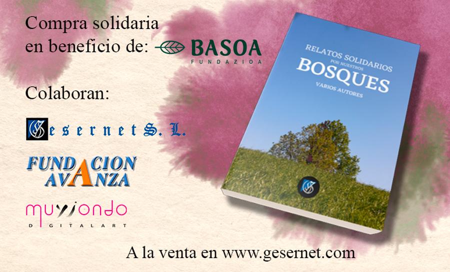 Relatos Solidarios por nuestros Bosques en favor de Basoa Fundazioa